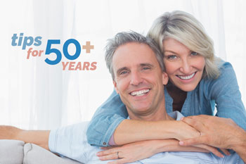 Tips for 50+ years